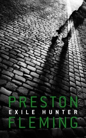Reviewing Nerds 27th February, 2018 Book Review Preston Fleming Exile Hunter