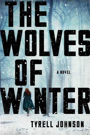 Reviewing Nerds Book Review- The wolves of winter byTyrell Johnson 02-25-2018