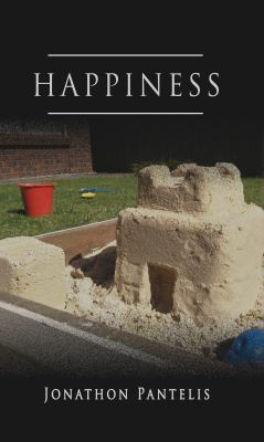 Happiness by Jonathon Pantelis - 07 March 2018