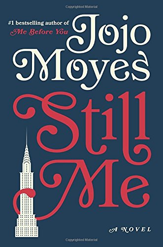 Reviewing Nerds 15th March, 2018, Book Review Still Me by Jojo Moyes
