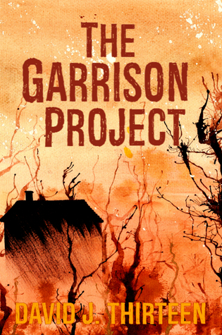 Reviewing Nerds 28th February 2018 Book Review David J thirteen The Garrison Project